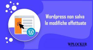 WordPress non salva le modifiche