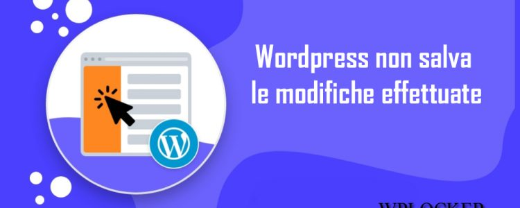WordPress non salva le modifiche